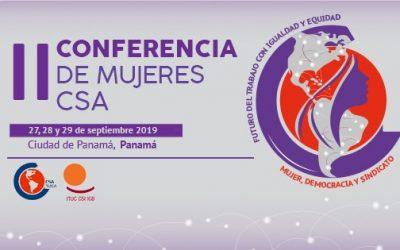 II Conferencia de mujeres CSA: Futuro del Trabajo con Igualdad y Equidad