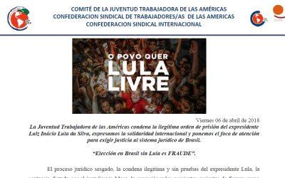 """Comité de la Juventud Trabajadora de las Américas CSA/CSI: """"Elección en Brasil sin Lula es FRAUDE"""""""