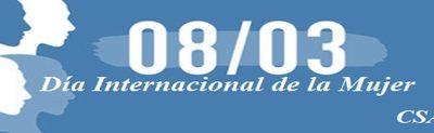 Día Internacional de la Mujer Por un Trabajo Decente en Igualdad de Condiciones y sin Violencia