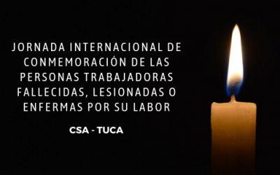 Jornada Internacional para recordar a las/os trabajadoras/es fallecidas/os, lesionadas/os y enfermas/os producto del trabajo
