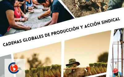 Convocatorias abiertas: Cadenas globales de producción y acción sindical