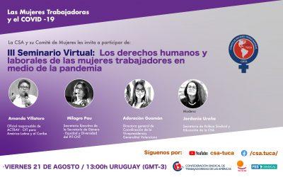 III seminario virtual del CMTA: Los derechos humanos y laborales de las mujeres trabajadoras en medio del Covid-19