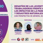 Seminario de las Juventudes Trabajadoras expone los impactos de la pandemia y de los desastres naturales de 2020 en Honduras