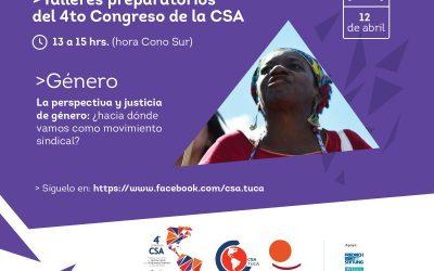 Primer taller rumbo al 4º Congreso de la CSA: La perspectiva y justicia de género ¿hacia dónde vamos como movimiento sindical?