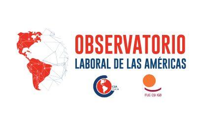 La CSA presenta el Observatorio Laboral de las Américas