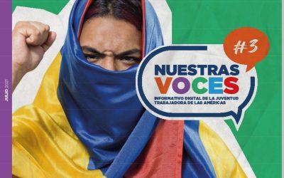 """Para la Juventud Trabajadora: """"Nuestras Voces"""" Edición #3"""